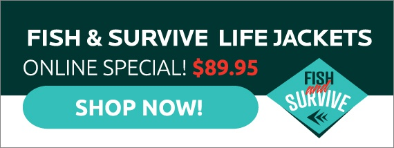 Fish and Survive Life Jackets Online Special $89.95
